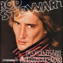 Discografía de Rod Stewart: Foolish Behaviour