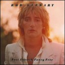 Discografía de Rod Stewart: Foot Loose & Fancy Free