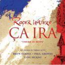 Discografía de Roger Waters: Ça Ira