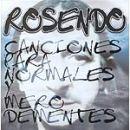 Discografía de Rosendo: Canciones para normales y mero dementes