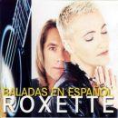 Discografía de Roxette: Baladas En Español