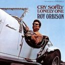 Discografía de Roy Orbison: Cry Softly Lonely One