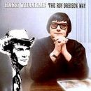 Discografía de Roy Orbison: Hank Williams the Roy Orbison Way