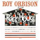 Roy Orbison: álbum Roy Orbison at the Rock House