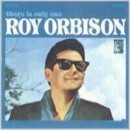 Discografía de Roy Orbison: There Is Only One Roy Orbison