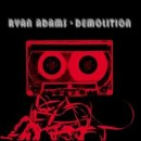 Discografía de Ryan Adams: Demolition