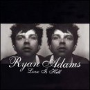Discografía de Ryan Adams: Love Is Hell