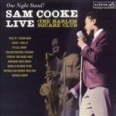 Sam Cooke - One Night Stand: Sam Cooke Live at the Harlem Square Club 1963