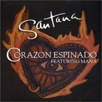 Canción  Corazon Espinado de Santana