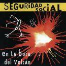 Discografía de Seguridad Social: En la boca del volcán