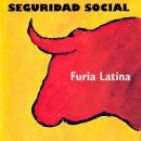 Discografía de Seguridad Social: Furia latina