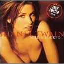 Shania Twain - Wild and Wicked