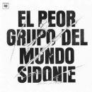 Discografía de Sidonie: El peor grupo del mundo