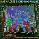 Discografía de Silvio Rodríguez: Días y flores