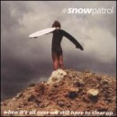 Snow Patrol: álbum When It's All Over We Still Have to Clear Up