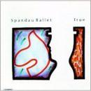 Discografía de Spandau Ballet: True