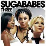 Discografía de Sugababes: Three
