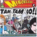 Discografía de Tam Tam Go: Miscelánea