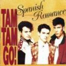 Discografía de Tam Tam Go: Spanish Romance