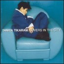 Discografía de Tanita Tikaram: Lovers in the City