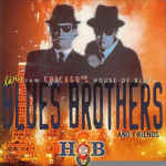 The Blues Brothers - Live from Chicago's House of Blues