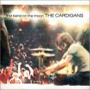 The Cardigans: álbum First Band On The Moon