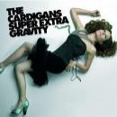 Discografía de The Cardigans: Super Extra Gravity