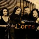 Discografía de The Corrs: Forgiven, Not Forgotten
