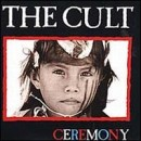 Discografía de The Cult: Ceremony