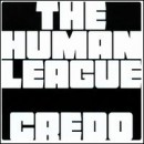 Discografía de The Human League: Credo