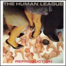 Discografía de The Human League: Reproduction