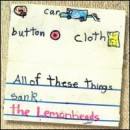Discografía de The Lemonheads: Car Button Cloth