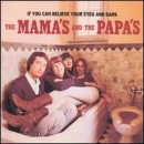 The Mamas & the Papas: álbum If You Can Believe Your Eyes and Ears