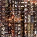 Discografía de The Waterboys: Too Close to Heaven