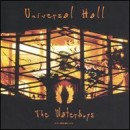 Discografía de The Waterboys: Universal Hall