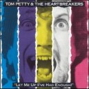 Discografía de Tom Petty: Let Me Up (I've Had Enough)
