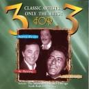 Discografía de Tony Bennett: 3 for 3: Robert Goulet, Tony Bennett & Al Martino