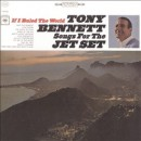 Discografía de Tony Bennett: If I Ruled the World: Songs for the Jet Set
