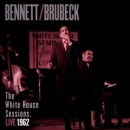 Discografía de Tony Bennett: The White House Sessions: Live 1962