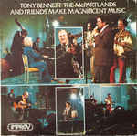 Discografía de Tony Bennett: Tony Bennett with the McPartlands and Friends Make Magnificent Music