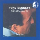 Discografía de Tony Bennett: Who Can I Turn To