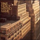 Discografía de Travis: The Boy with No Name