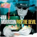 Discografía de Van Morrison: Pay the Devil