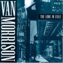 Discografía de Van Morrison: Too Long in Exile