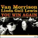 Discografía de Van Morrison: You Win Again
