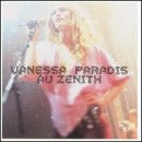 Discografía de Vanessa Paradis: Vanessa Paradis Au Zenith