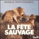 Discografía de Vangelis: La Fete Sauvage