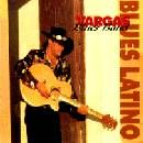 Vargas Blues Band: Blues Latino