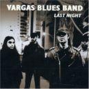 Discografía de Vargas Blues Band: Last Night