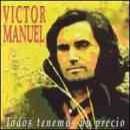 Discografía de Víctor Manuel: Todos Tenemos un Precio